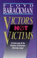 Victors, Not Victims