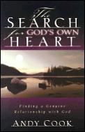Search for Gods Own Heart Finding a Genuine Relationship with God