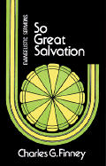 So Great Salvation Evangelistic Messages