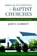 Biblical Foundations for Baptist Churches (05 Edition)