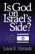 Is God on Israel's Side?: A Biblical Perspective on Arabs, Jews & the Gospel