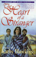The Heart of a Stranger (Heart of Zion Series)