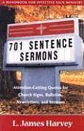 701 Sentence Sermons: A Handbook for Effective Sign Ministry