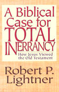 Biblical Case for Total Inerracy