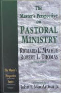 Master's Perspective Series #03: The Master's Perspective on Pastoral Ministry