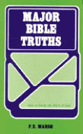 Major Bible Truths: How to Study God's Word