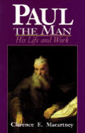 Paul the Man: His Life & His Ministry