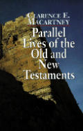 Parallel Lives Of The Old & New Testamen