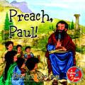 Preach, Paul!: A Follow Me Book