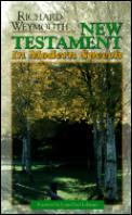 Weymouth Modern Speech New Testament