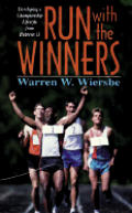 Run with the Winners: Developing a Championship Lifestyle from Hebrews 11