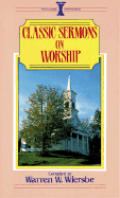 Classic Sermons on Worship