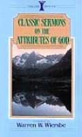 Classic Sermons on the Attributes of God (Kregel Classic Sermons)