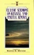 Classic Sermons on Revival and Spiritual Renewal (Kregel Classic Sermons)