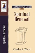 Sermon Outlines on Spiritual Renewal (Sermon Outlines)