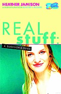 Real Stuff: A Survivor's Guide