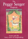 Peggy Seeger Songbook Warts & All Fort