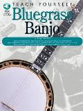 Teach Yourself Bluegrass Banjo [With CD]