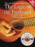 The Logic of the Fretboard: The Art of Acoustic Blues Guitar [With DVD]