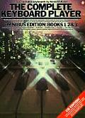 Complete Keyboard Player Omnibus Edition With Soundsheet