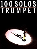 One Hundred Solos Trumpet