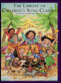Library of Children's Song Classics (Library of Series)