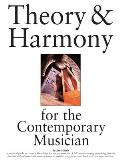 Theory & Harmony for the Contemporary Musician