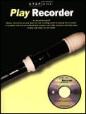 Play Recorder with CD (Audio) (Step One Teach Yourself)