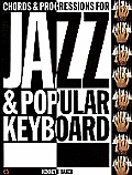 Chords and Progressions for Jazz and Popular Keyboard - Baker