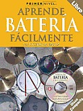 Aprende Bateria Facilmente with CD (Audio) (Primer Nivel)