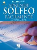 Aprende Solfeo Facilmente with CD (Audio) (Primer Nivel)