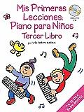 MIS Primeras Lecciones: Piano...