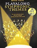 Violin Playalong Symphonic Themes [With CD]