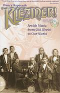 Klezmer Jewish Music from Old World to Our World 2nd Edition with CD