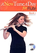 A New Tune a Day for Flute: Book 1 [With CD]