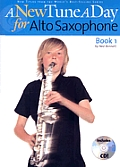 A New Tune a Day for Alto Saxophone: Book 1 with CD (Audio)