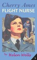 Cherry Ames, Flight Nurse: The Cherry Ames Nursing Series, Vol. 5 (Cherry Ames Nursing Stories)
