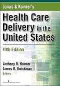Jonas's and Health Care Delivery in U. S. (10TH 11 Edition)
