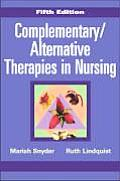 Complementary Alternative Therapies in Nursing Fifth Edition