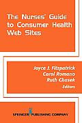 The Nurses' Guide to Consumer Health Web Sites