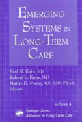 Advances in Long-Term Care #4: Emerging Systems in Long-Term Care