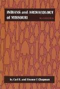 Indians & Archaeology Of Missouri