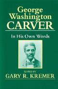 George Washington Carver by George W. Carver