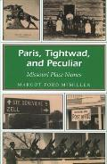 Paris, Tightwad, and Peculiar Paris, Tightwad, and Peculiar Paris, Tightwad, and Peculiar: Missouri Place Names Missouri Place Names Missouri Place Na
