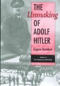 Unmaking Of Adolf Hitler