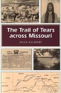 The Trail of Tears Across Missouri