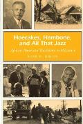 Hoecakes, Hambone, and All That Jazz: African American Traditions in Missouri (Missouri Heritage Readers) Cover