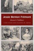 Jessie Benton Fremont: Missouri's Trailblazer