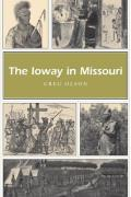 The Ioway in Missouri (Missouri Heritage Readers) Cover