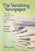 Vanishing Newspaper [2nd Ed]: Saving Journalism in the Information Age Cover